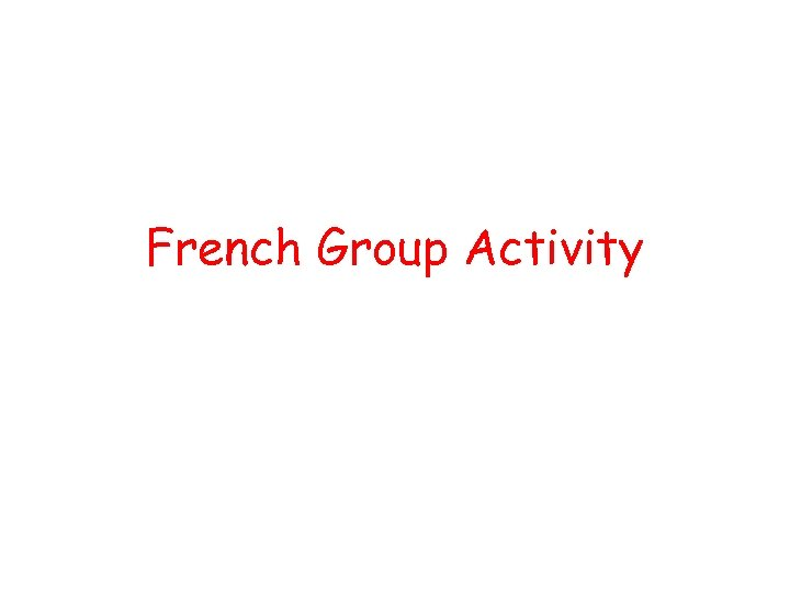 French Group Activity