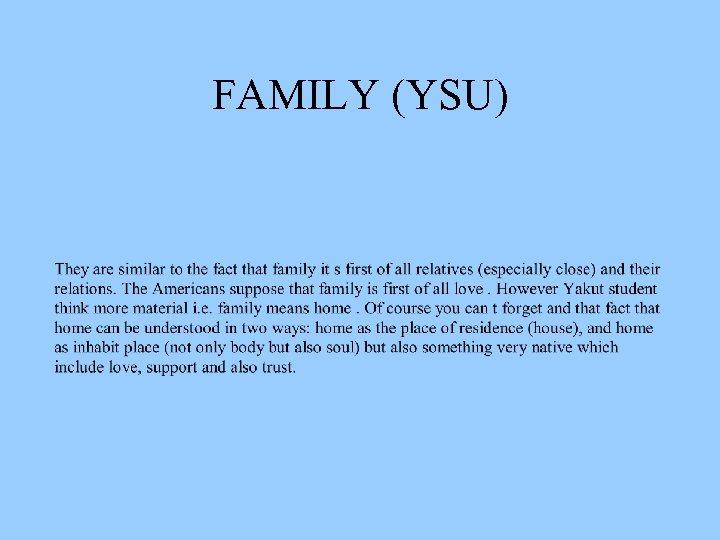 FAMILY (YSU)