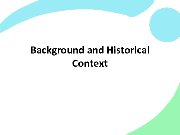 Background and Historical Context
