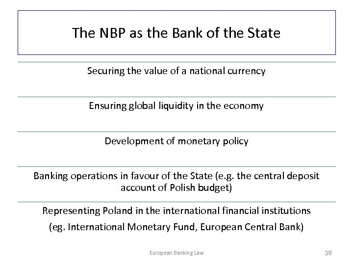 The NBP as the Bank of the State Securing the value of a national