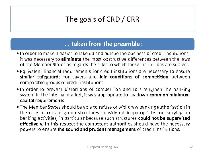 The goals of CRD / CRR …. Taken from the preamble: • In order