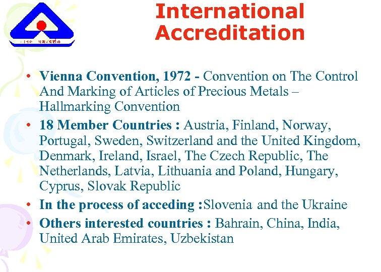 International Accreditation • Vienna Convention, 1972 - Convention on The Control And Marking of