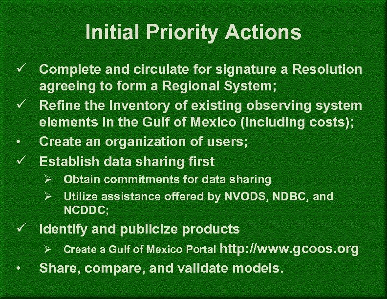 Initial Priority Actions ü Complete and circulate for signature a Resolution agreeing to form