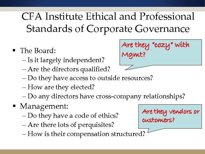 CFA Institute Ethical and Professional Standards of Corporate Governance § The Board: Are they