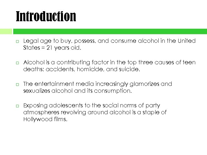 Introduction Legal age to buy, possess, and consume alcohol in the United States =