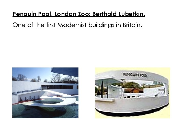 Penguin Pool, London Zoo: Berthold Lubetkin. One of the first Modernist buildings in Britain.