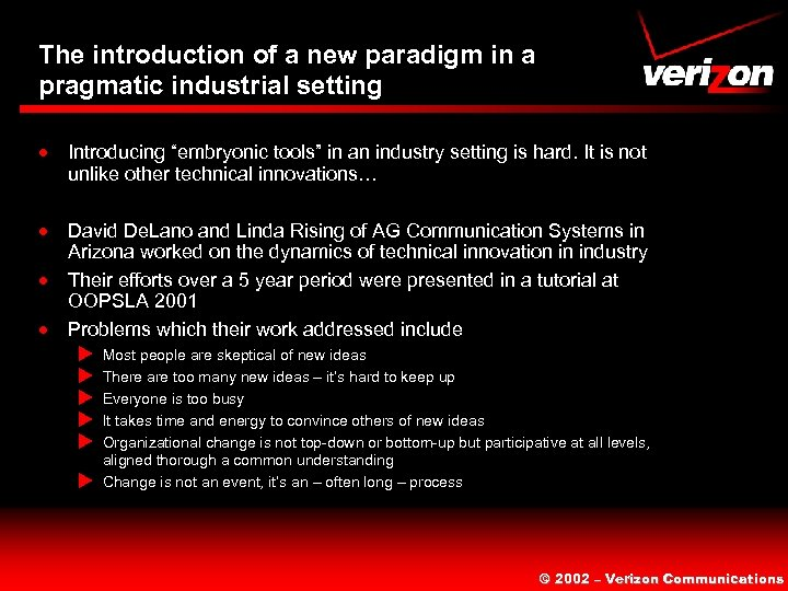 "The introduction of a new paradigm in a pragmatic industrial setting · Introducing ""embryonic"