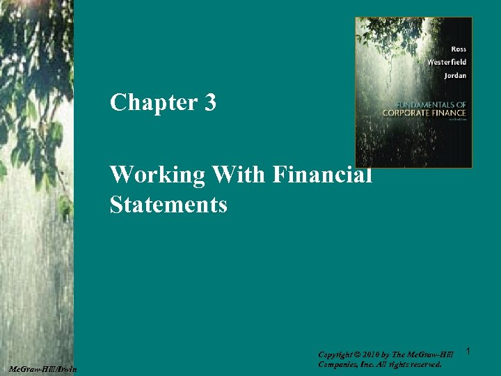 Chapter 3 Working With Financial Statements Mc. Graw-Hill/Irwin Copyright © 2010 by The Mc.