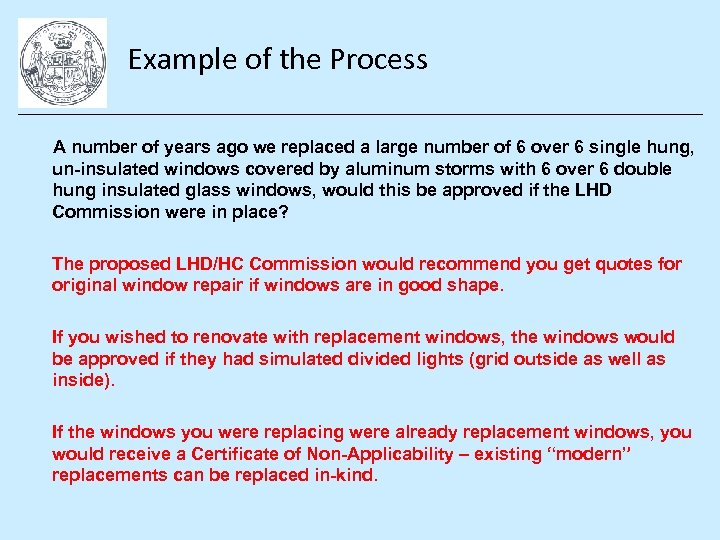 Example of the Process A number of years ago we replaced a large number