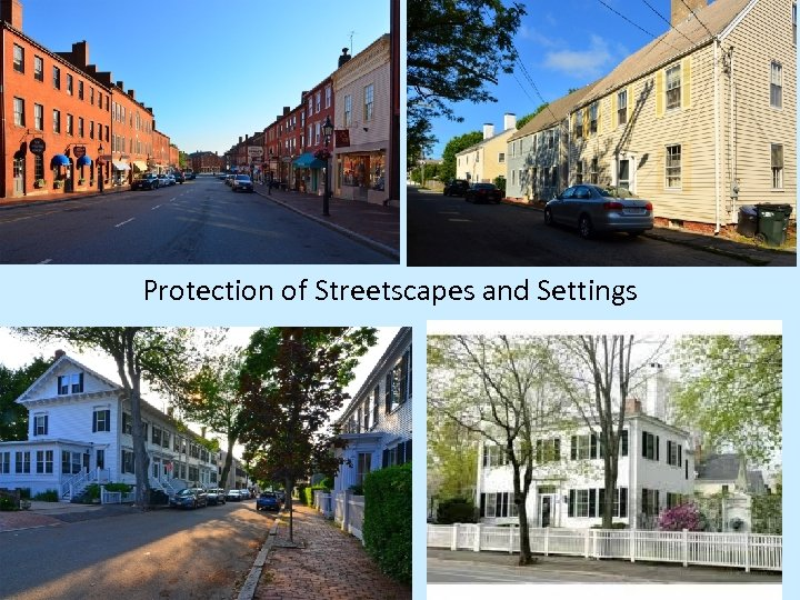 Protection of Streetscapes and Settings