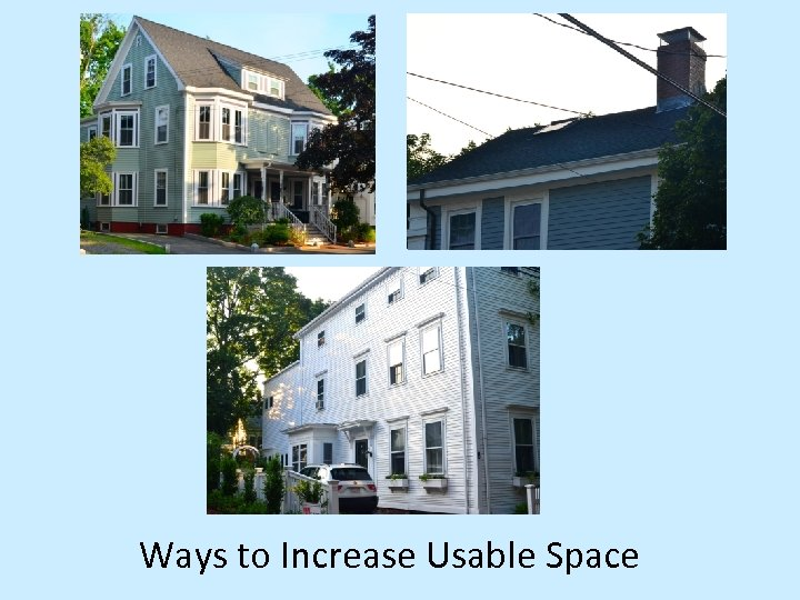 Ways to Increase Usable Space