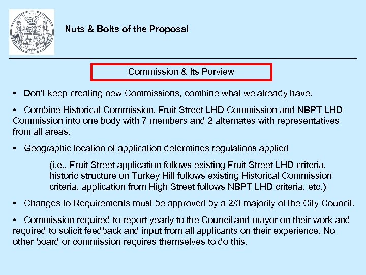 Nuts & Bolts of the Proposal Commission & Its Purview • Don't keep creating