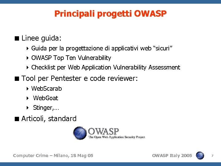 Principali progetti OWASP < Linee guida: 4 Guida per la progettazione di applicativi web
