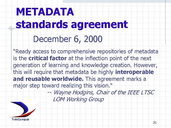 METADATA standards agreement December 6, 2000