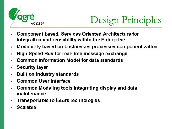 WG D 2. 24 Design Principles Component based, Services Oriented Architecture for integration and