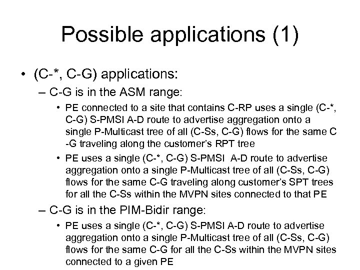 Possible applications (1) • (C-*, C-G) applications: – C-G is in the ASM range: