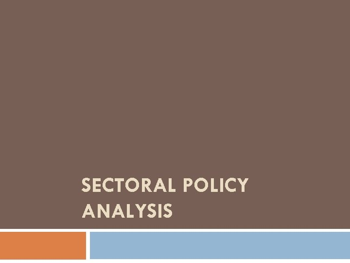 SECTORAL POLICY ANALYSIS