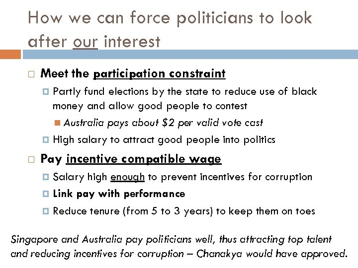 How we can force politicians to look after our interest Meet the participation constraint