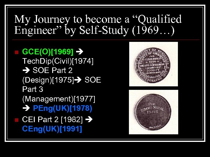"""My Journey to become a """"Qualified Engineer"""" by Self-Study (1969…) n n GCE(O)[1969] Tech."""