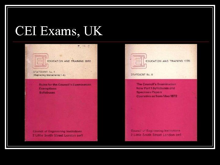 CEI Exams, UK