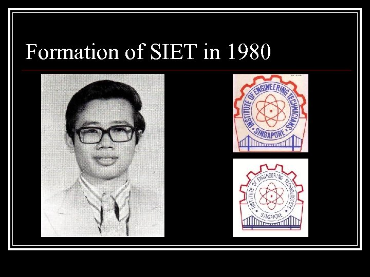 Formation of SIET in 1980