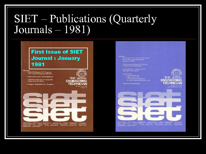 SIET – Publications (Quarterly Journals – 1981) First Issue of SIET Journal : January