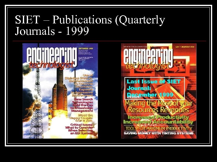SIET – Publications (Quarterly Journals - 1999 Last Issue of SIET Journal: December 1999