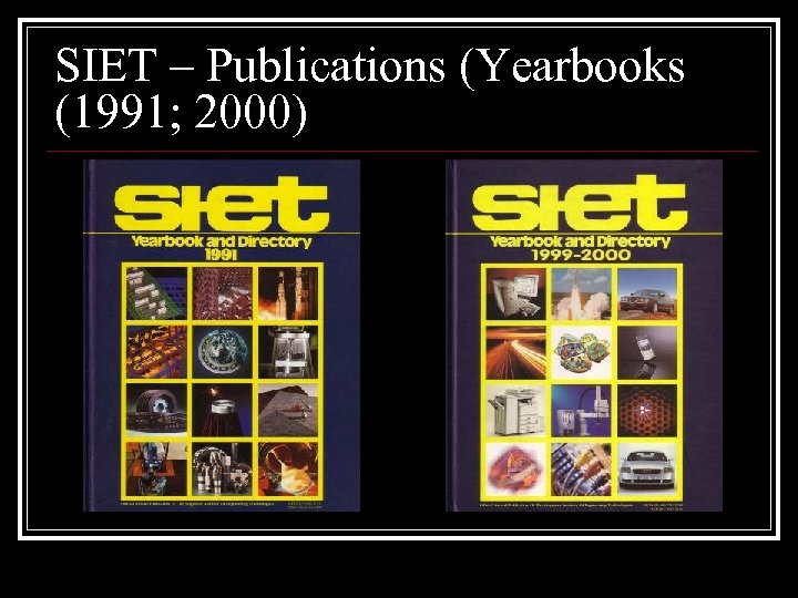 SIET – Publications (Yearbooks (1991; 2000)