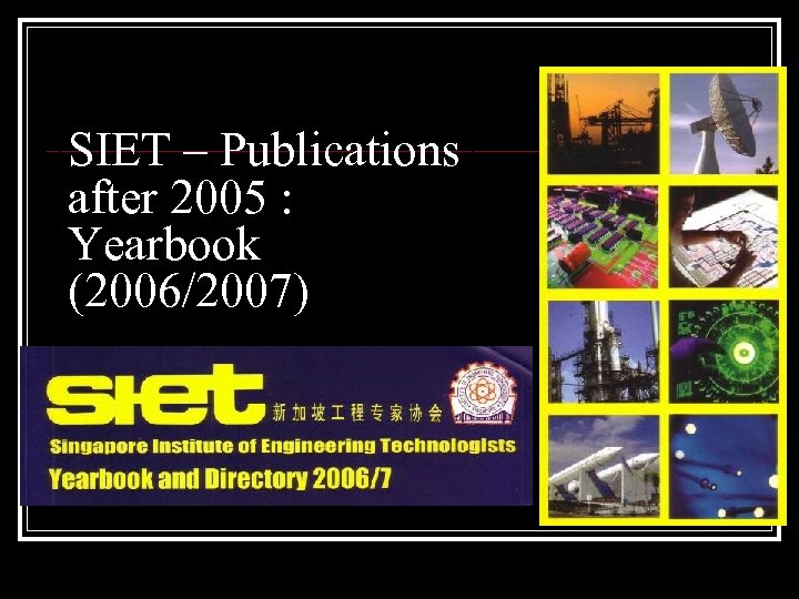 SIET – Publications after 2005 : Yearbook (2006/2007)