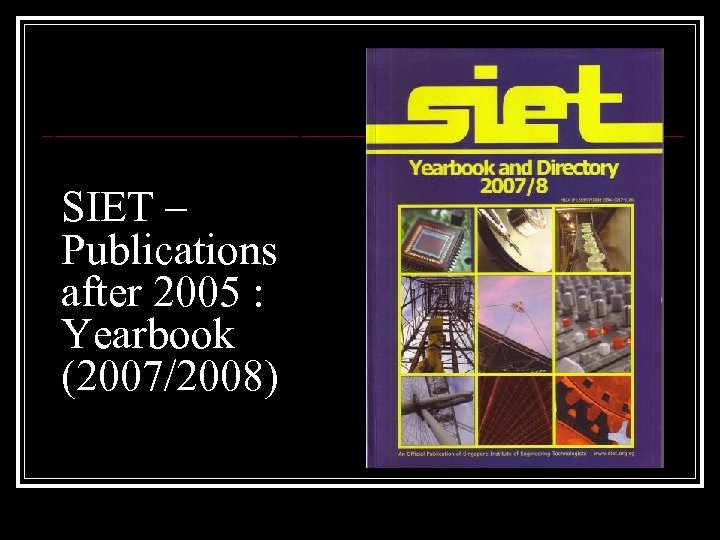 SIET – Publications after 2005 : Yearbook (2007/2008)