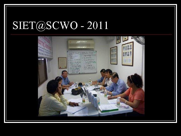 SIET@SCWO - 2011