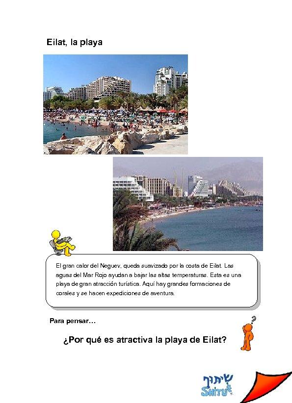 Eilat, la playa El gran calor del Neguev, queda suavizado por la costa de