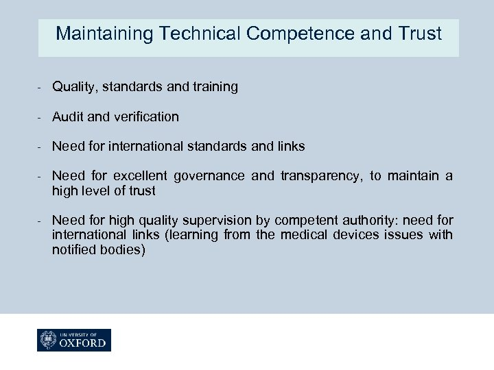 Maintaining Technical Competence and Trust - Quality, standards and training - Audit and verification