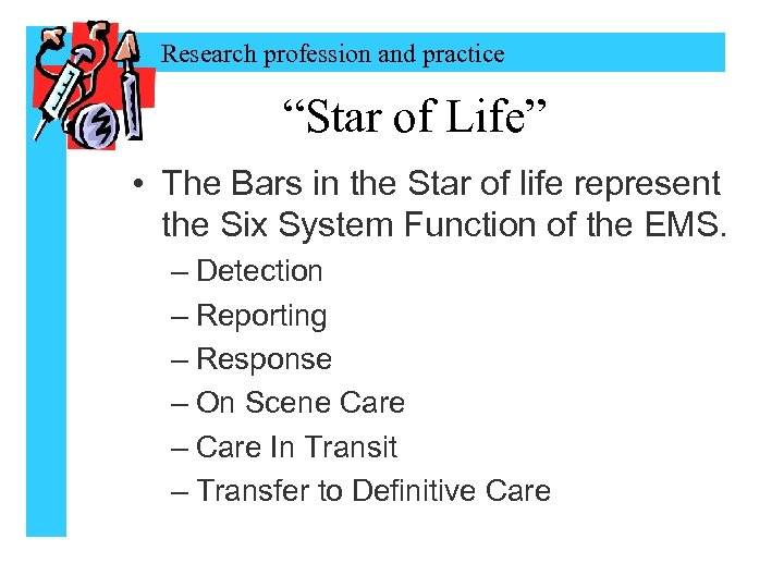 """Research profession and practice """"Star of Life"""" • The Bars in the Star of"""