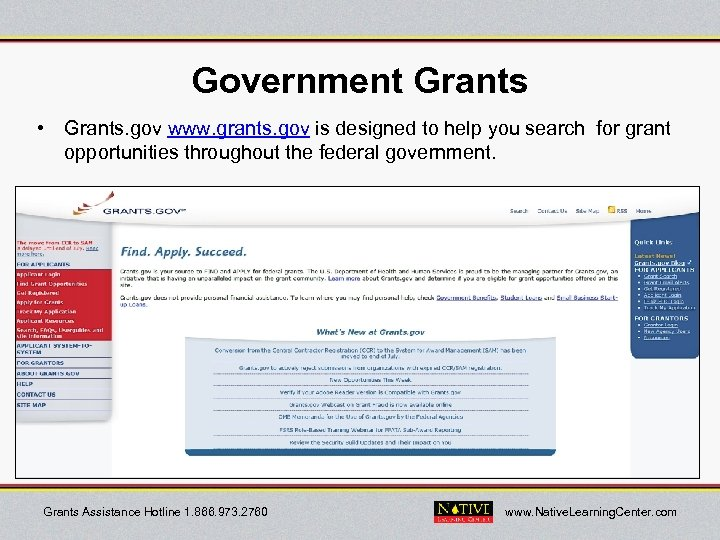 Government Grants • Grants. gov www. grants. gov is designed to help you search