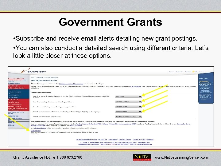 Government Grants • Subscribe and receive email alerts detailing new grant postings. • You