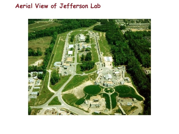 Aerial View of Jefferson Lab