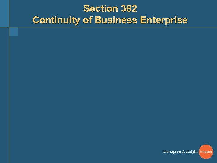 Section 382 Continuity of Business Enterprise