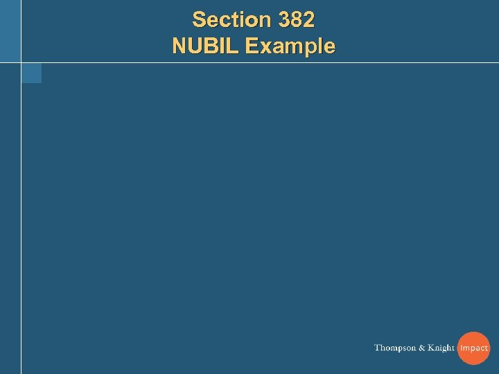 Section 382 NUBIL Example