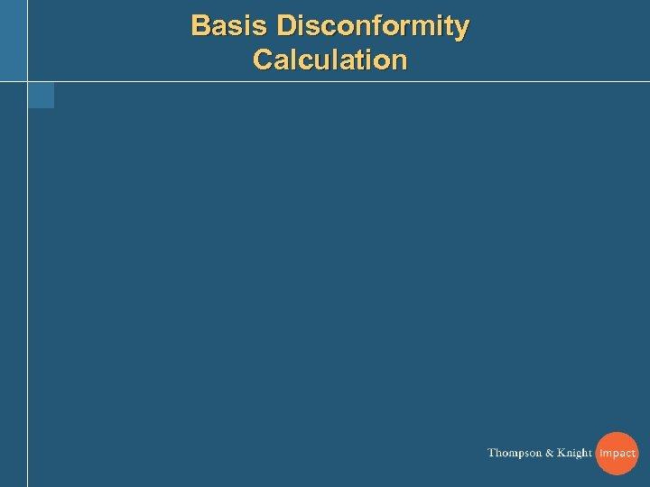 Basis Disconformity Calculation