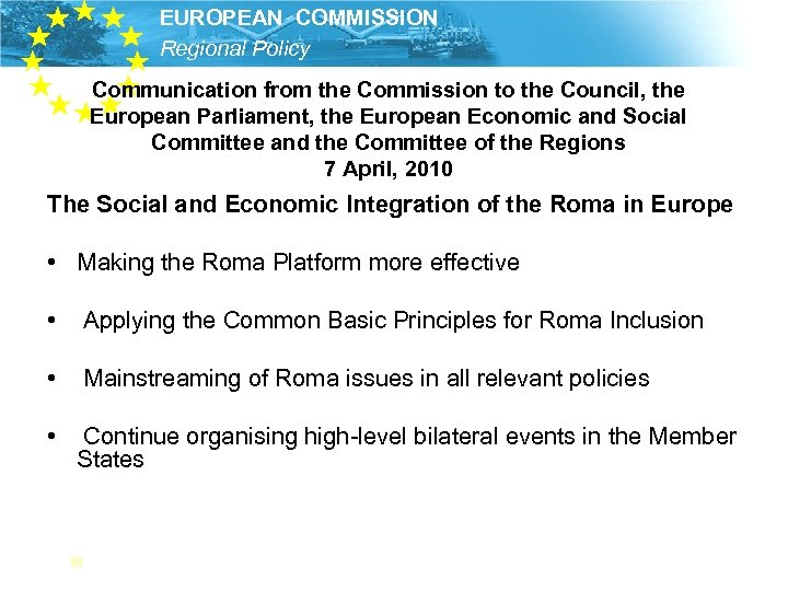 EUROPEAN COMMISSION Regional Policy Communication from the Commission to the Council, the European Parliament,