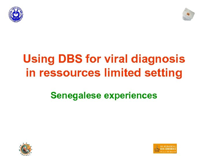 Using DBS for viral diagnosis in ressources limited setting Senegalese experiences