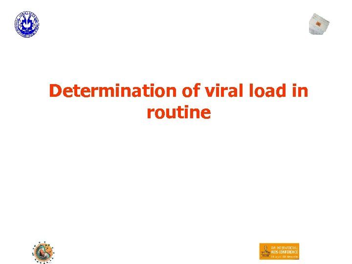 Determination of viral load in routine