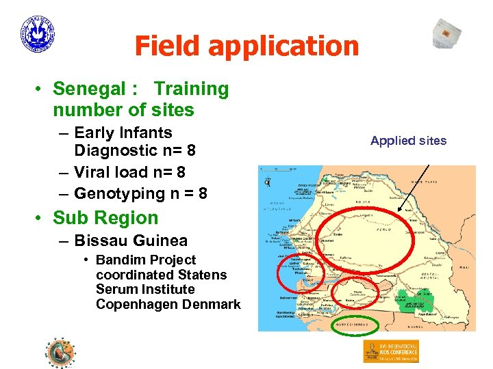 Field application • Senegal : Training number of sites – Early Infants Diagnostic n=