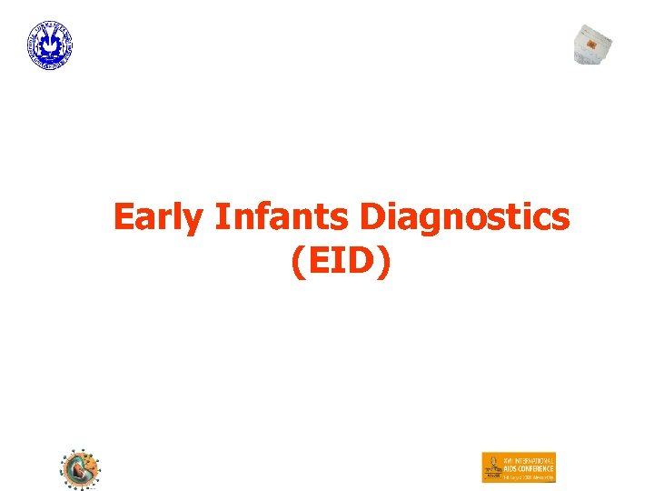 Early Infants Diagnostics (EID)
