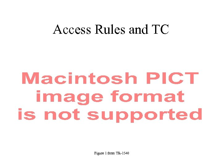 Access Rules and TC Figure 1 from TR-1540