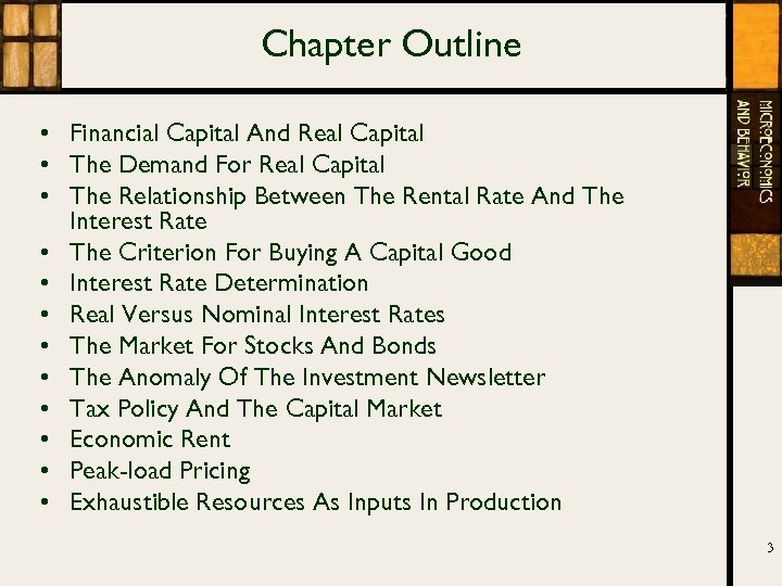 Chapter Outline • Financial Capital And Real Capital • The Demand For Real Capital