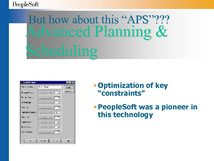 """But how about this """"APS""""? ? ? Advanced Planning & Scheduling w Optimization of"""