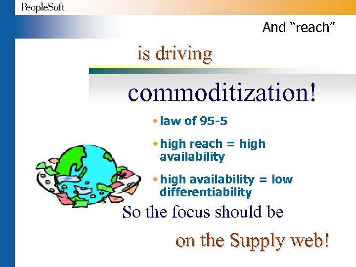 """And """"reach"""" is driving commoditization! w law of 95 -5 w high reach ="""
