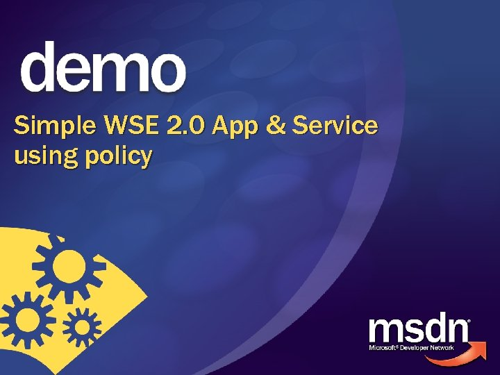 Simple WSE 2. 0 App & Service using policy